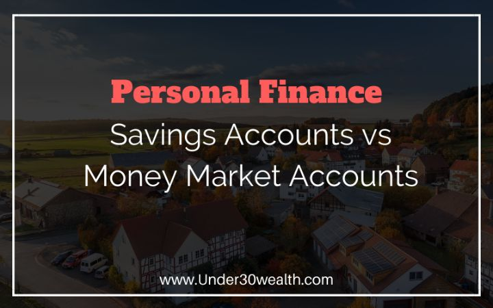 savings accounts vs money market accounts