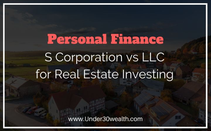 s corp vs llc for real estate investing