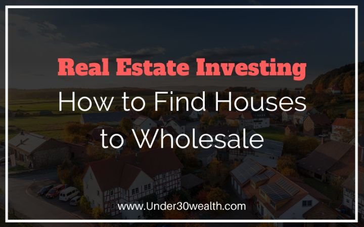 how to find houses to wholesale