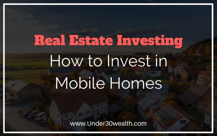 how to invest in mobile homes