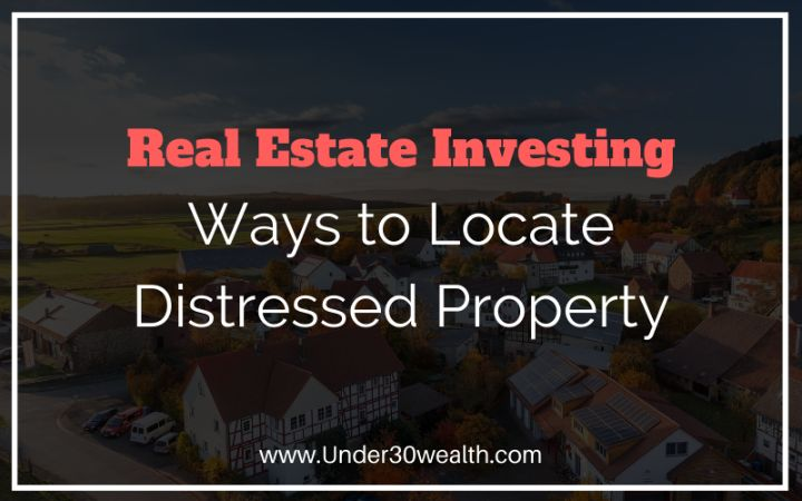 ways to find distressed real estate