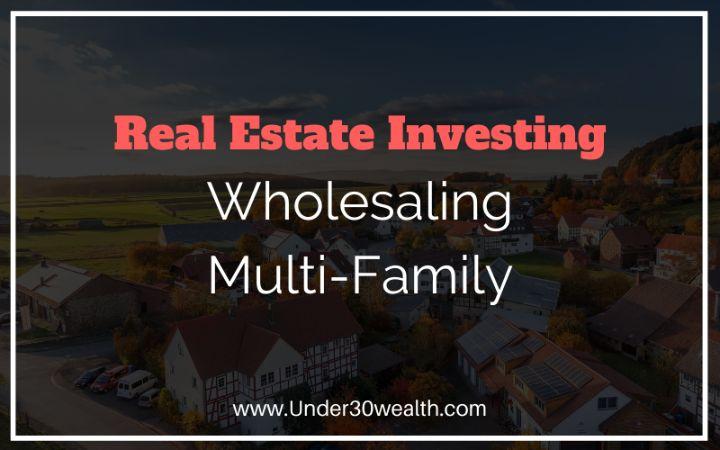 wholesaling multi family real estate